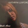 Walk Alone by Katherine Luxford CD