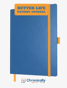 Better Life Patient Journal - Pre-order and get a free beta journal