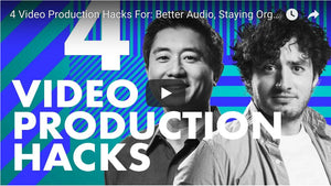 4 Video Production Hacks For: Better Audio, Staying Organized & Better Communication