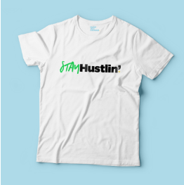 STAY HUSTLIN'