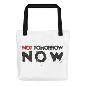 Tote bag Not Tomorrow Now