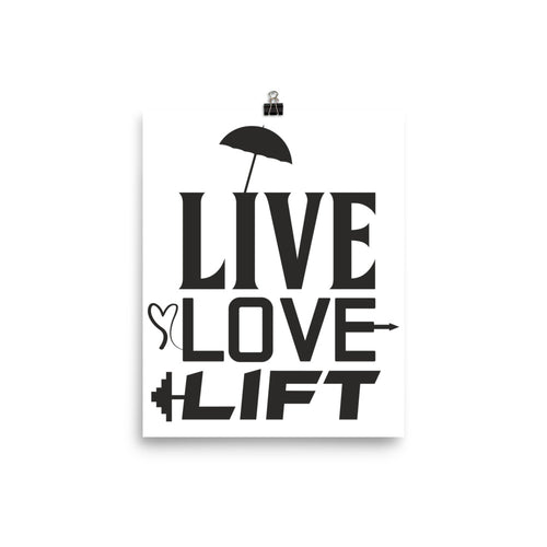 Photo paper poster Live Love Lift