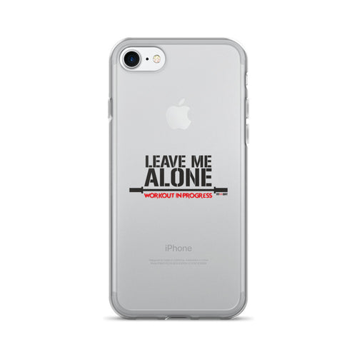 iPhone 7/7 Plus Case Leave Me Alone