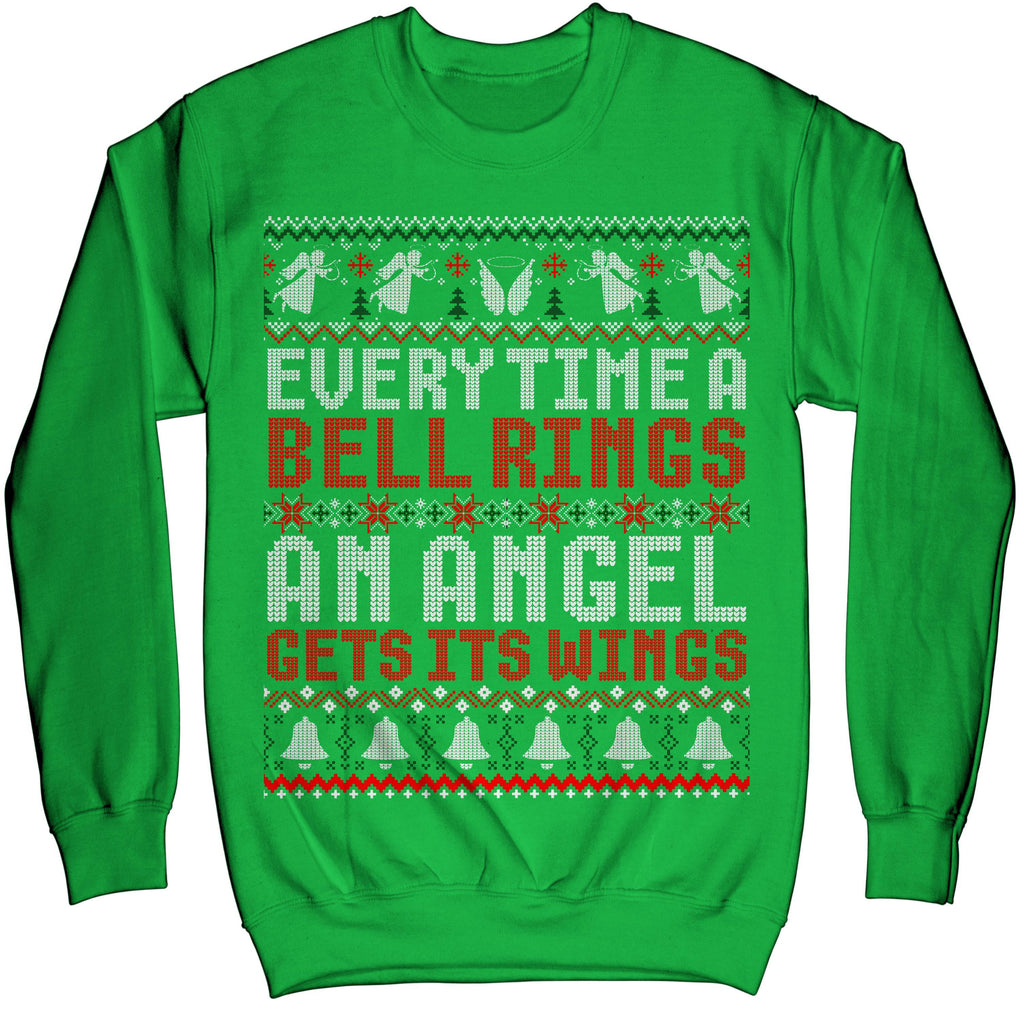 Every Time A Bell Rings An Angel Get Its Wings Ugly Xmas Sweater Sweatshirt