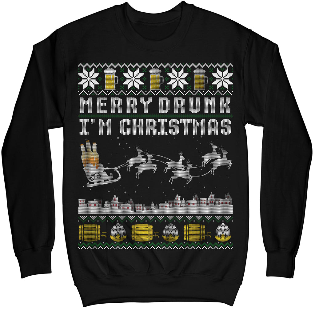 Funny Beer Drink Merry Drunk I\'m Christmas Ugly Sweater Shirt - Noel ...