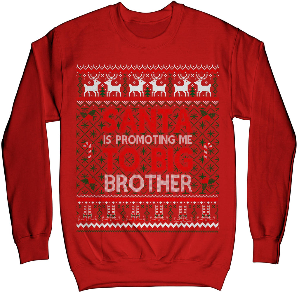 Promoted To Big Brother Santa Christmas Ugly Xmas Sweater Sweatshirt