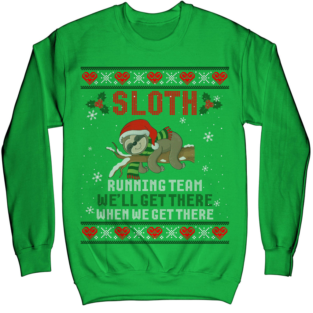 Sloth Running Team We'll Get There-Sloth Ugly Christmas Sweater Sweatshirt