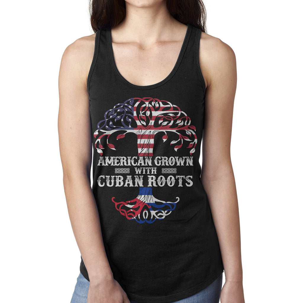 American Grown with Cuban Roots Shirt - Tank Tops For Women Girl