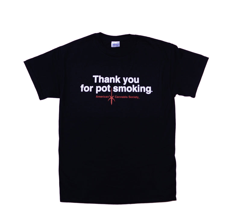 Thank You For Pot Smoking™ T-Shirt - Black