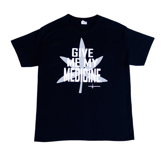 Give Me My Medicine® T-Shirt - Black