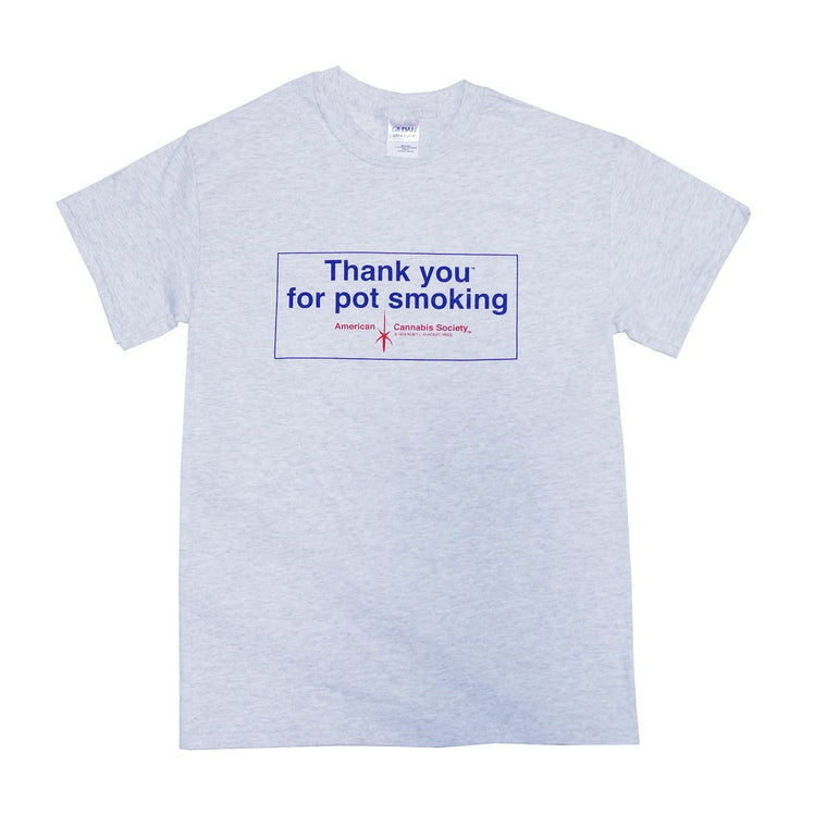 Vintage Thank You For Pot Smoking® T-Shirt - Ash Grey