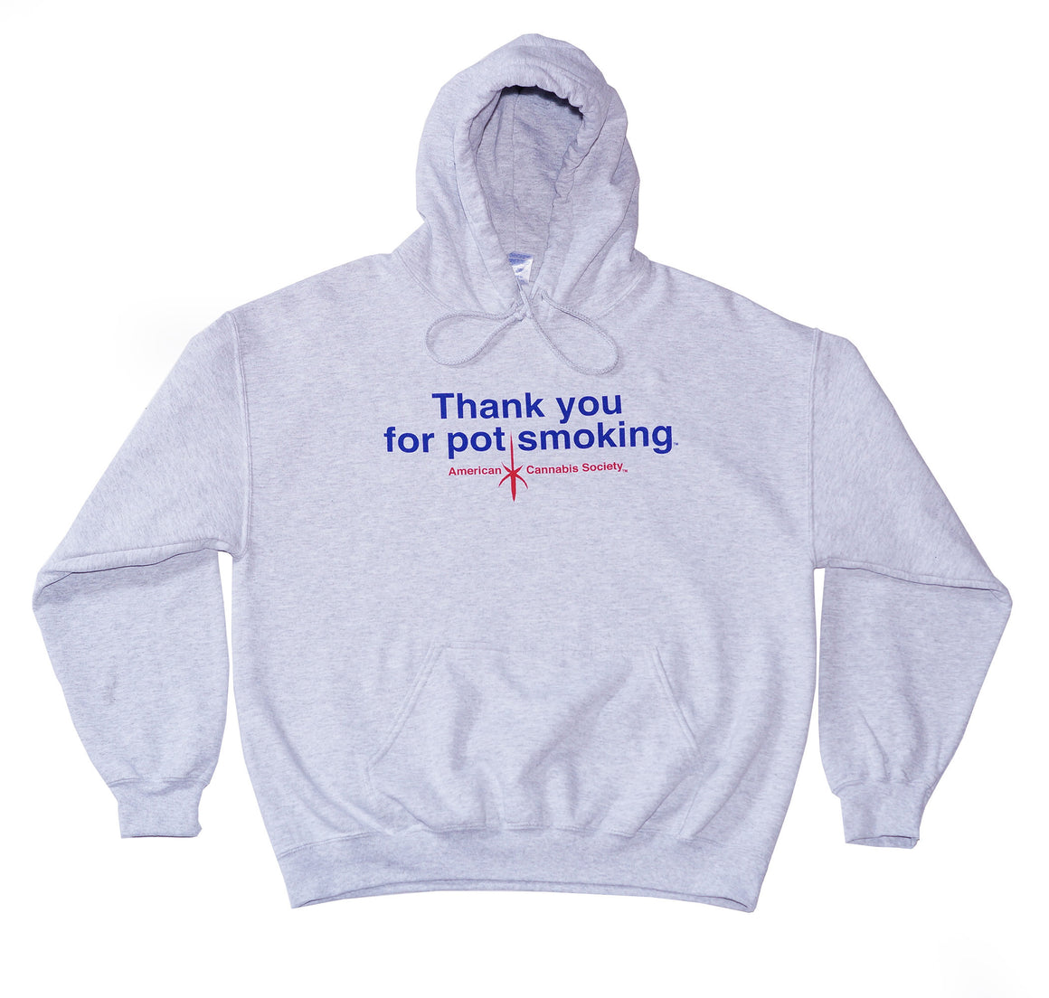 Thank You For Pot Smoking® Hoodie Sweatshirt - Ash Grey