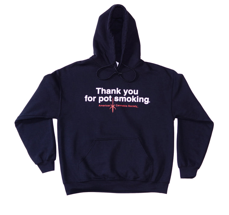 Thank You For Pot Smoking® Hoodie Sweatshirt - Black
