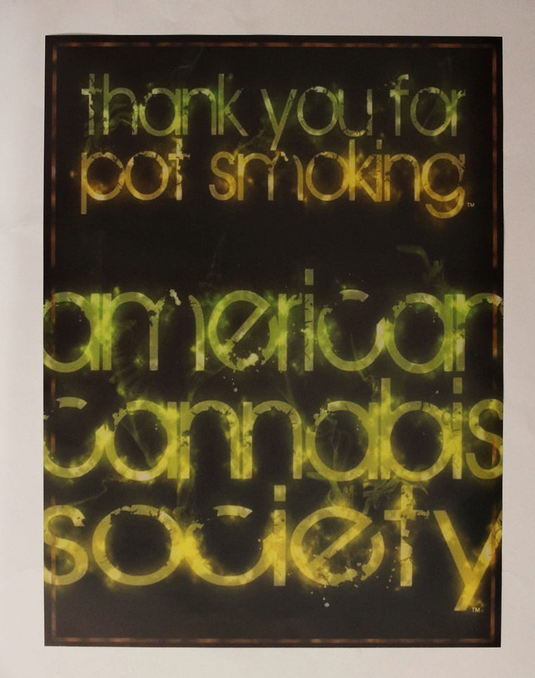 "Green Smoke Thank You For Pot Smoking® - 18"" x 24"" Wall Poster - American Cannabis Society®"