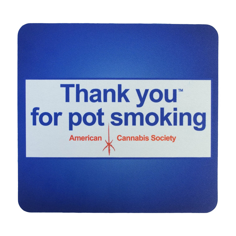 "Thank You For Pot Smoking® - 7-1/2"" x 8"" Fabric Surface Mouse Pad"