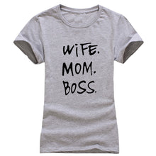 Wife! Mom! Boss! Print T-Shirt (Available in 3 Colors)
