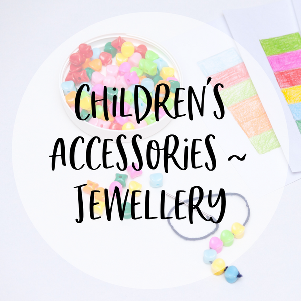 Children's Accessories - Jewellery