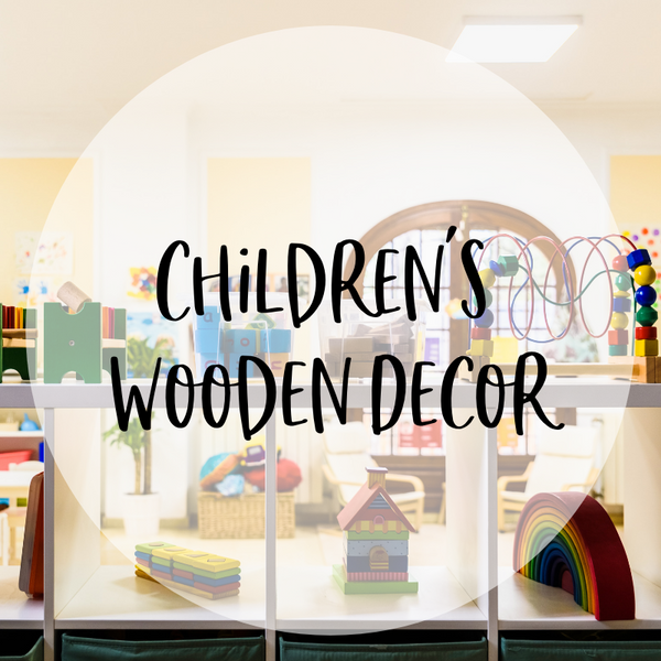 Children's Wooden Decor