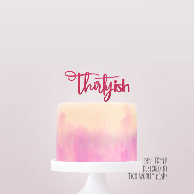 Thirtyish Cake Topper