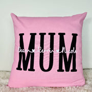 Custom MUM Cushion Cover.