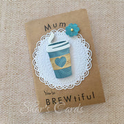 'You're BREWtiful' Mothers Day card