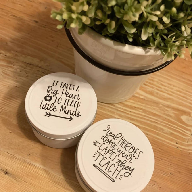 Teacher Quote Candle Tin