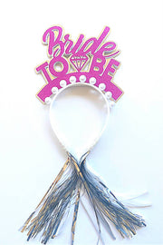 Bride To Be/ Bride headband/ Bridal Shower