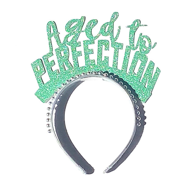 Aged to perfection birthday headband/ party crown/ birthday headband