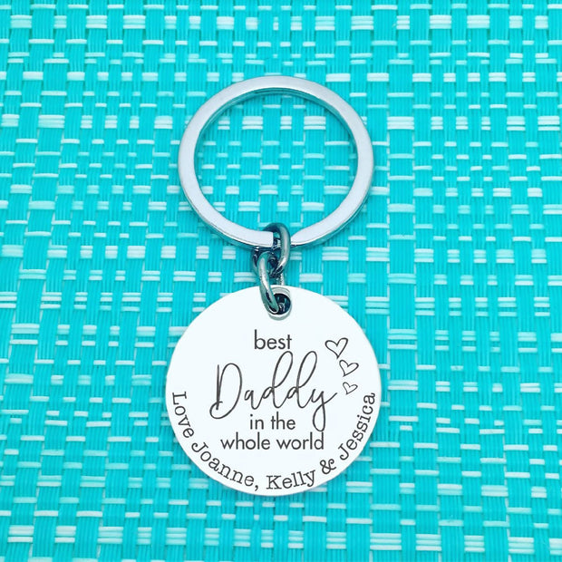 Dad Gifts - Best Daddy in the whole world, personalised keyring (Change Daddy to another name of your choosing)
