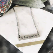 As You Wish Hand Stamped Bar Pendant Necklace