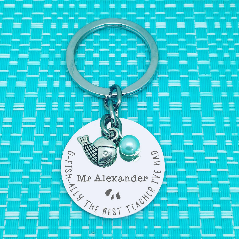 Teacher Gifts - O-Fish-Ally The Best Teacher I've Ever Had Personalised Keyring