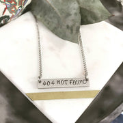 404 Not Found Hand Stamped Bar Pendant Necklace