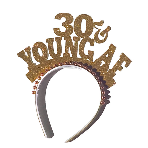 Birthday young af headband/ party headband/ Age party crown