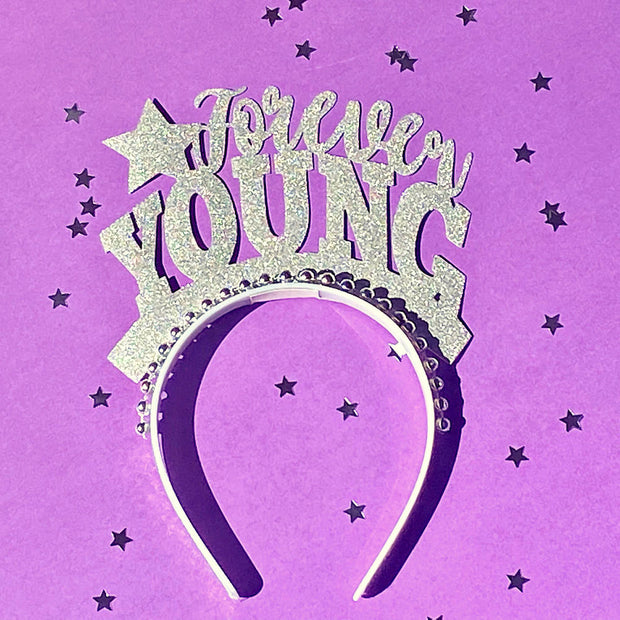 Forever Young Birthday party headband/ custom party crown