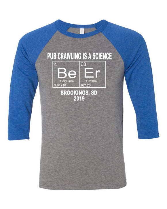 Pub Crawling is a Science - Bella Canvas 3/4 Sleeve Raglan -  3200