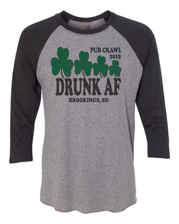 Pub Crawl Drunk AF - Bella Canvas 3/4 Sleeve Raglan -  3200