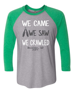 Pub Crawl We Came We Saw We Crawled - Next Level 3/4 Sleeve Raglan -  6051