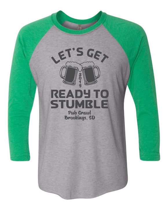 Pub Crawl Get Ready to Stumble - Next Level 3/4 Sleeve Raglan -  6051