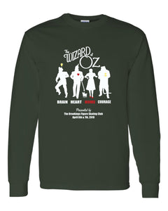 Wizard of Oz Show - LONG SLEEVE TEE - Forest Green