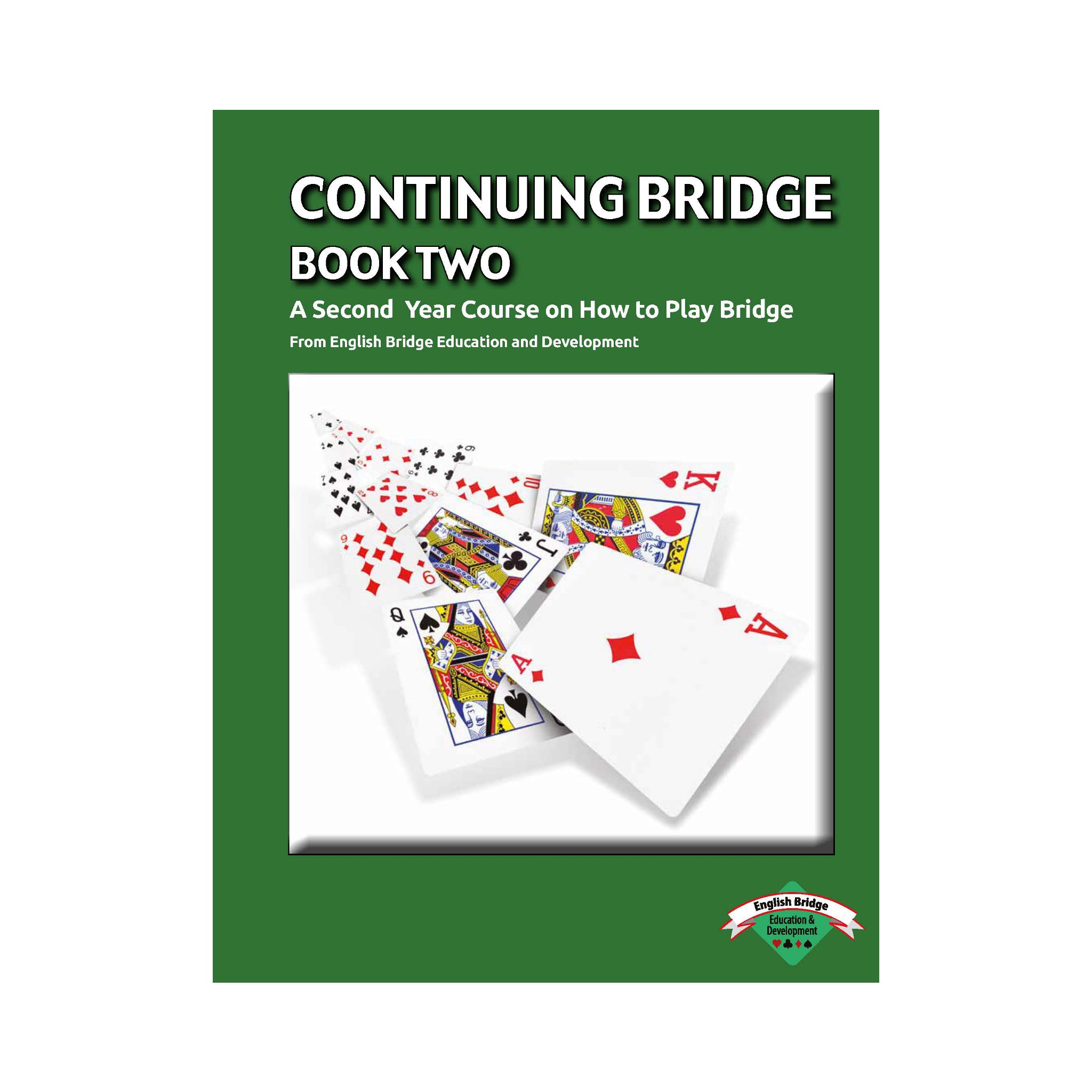 BFA Book Two - Continuing Bridge (Student Workbook)
