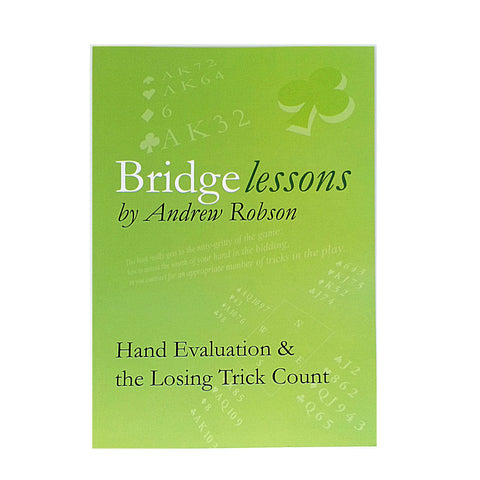 Bridge Lessons: Hand Evaluation and Losing Trick Count