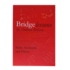 Bridge Lessons: Rules, Acronyms and Ditties