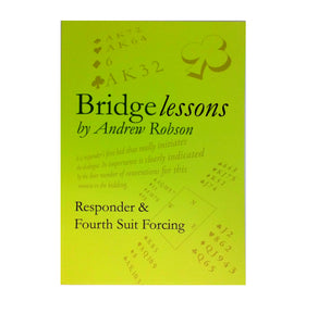 Bridge Lessons: Responder and Fourth Suit Forcing