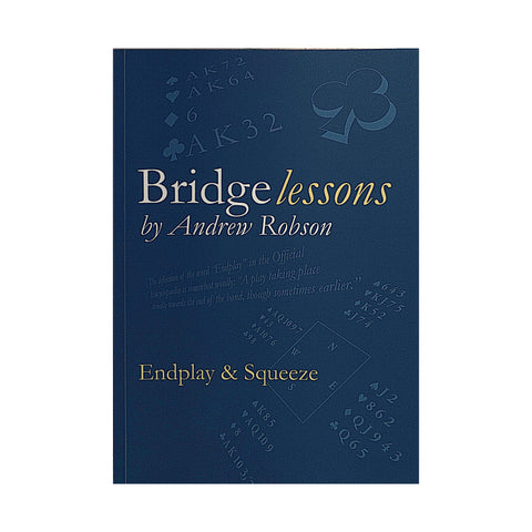 Bridge Lessons: Endplay and Squeeze