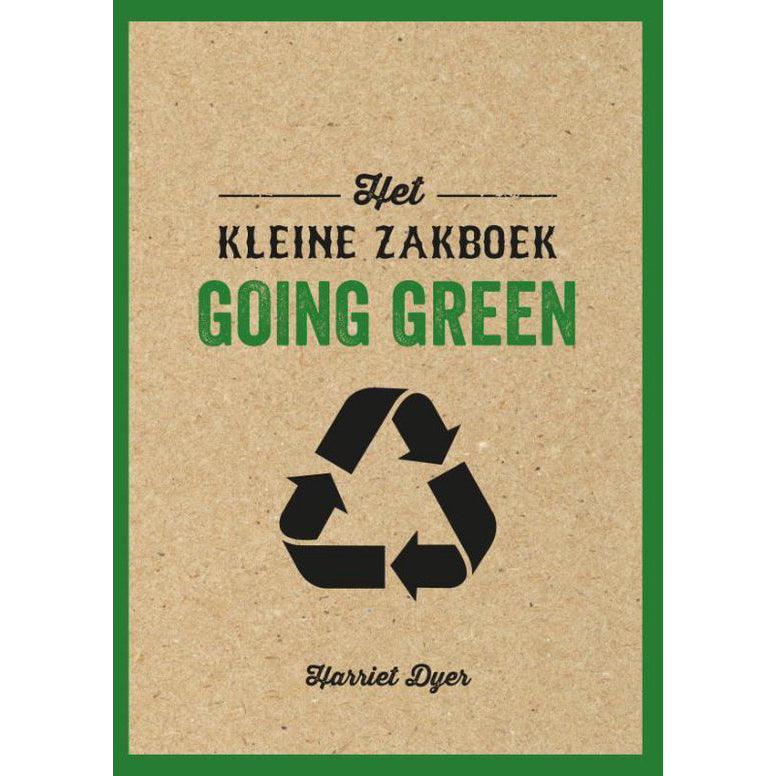 Het kleine zakboek 'Going Green' - Harriet Dyer