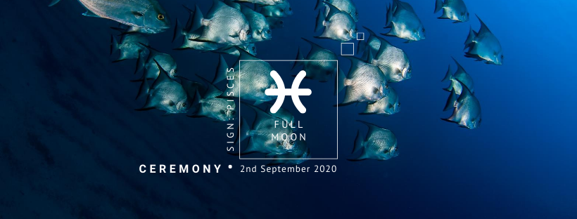 Full Moon Ceremony: 2nd September 2020