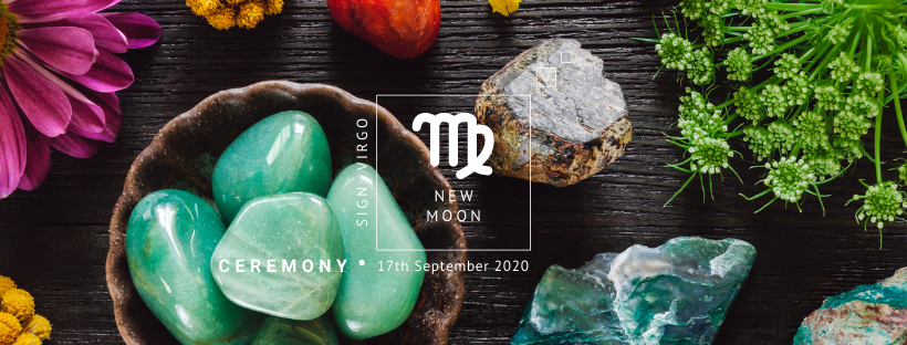 New Moon Ceremony: 17th September 2020