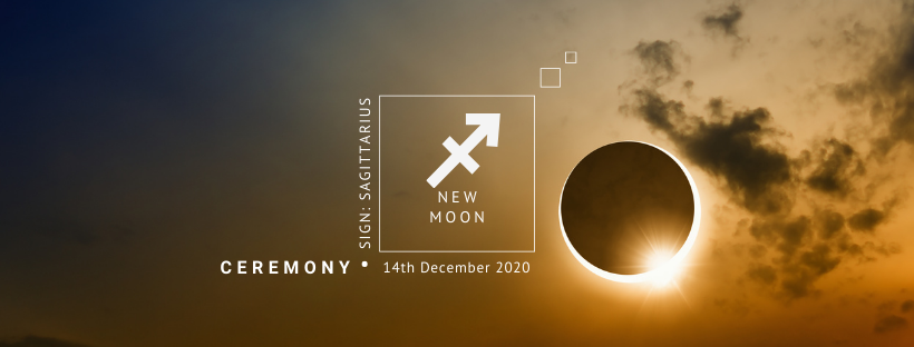New Moon Ceremony: 14th December 2020