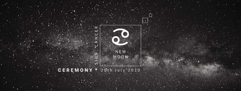 New Moon Ceremony: 20th July 2020