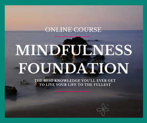 Mindfulness Foundation - ONLINE Course